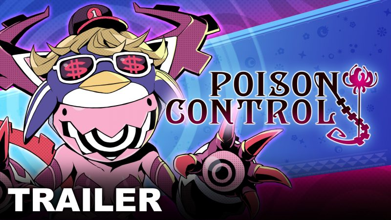 Poison Control mostra il gameplay nell'ultimo trailer!
