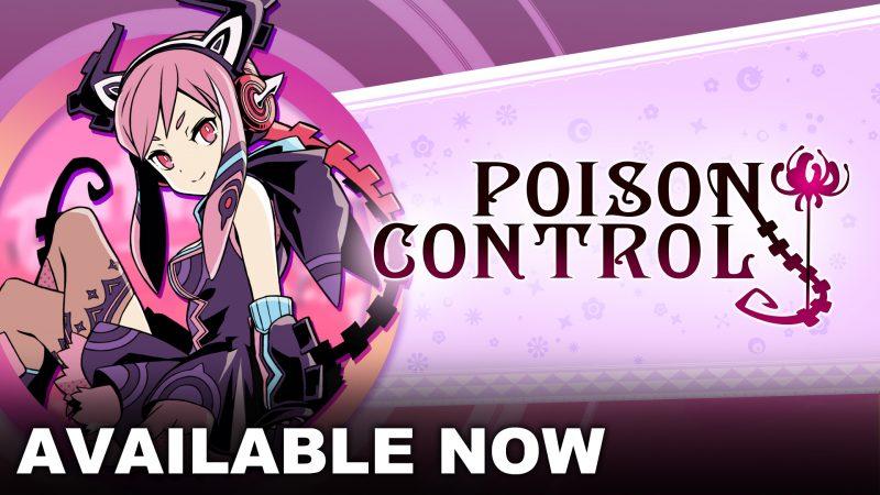 Poison Control è ora disponibile per PS4 ™ e Nintendo Switch ™!