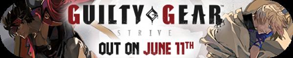 GUILTY GEAR -Strive- a quota 300.000 copie in tutto il mondo!
