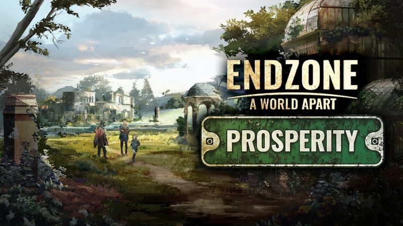 """Il pluripremiato City-Builder Endzone – Una data di uscita per l'espansione """"Prosperità"""" di un mondo a parte"""