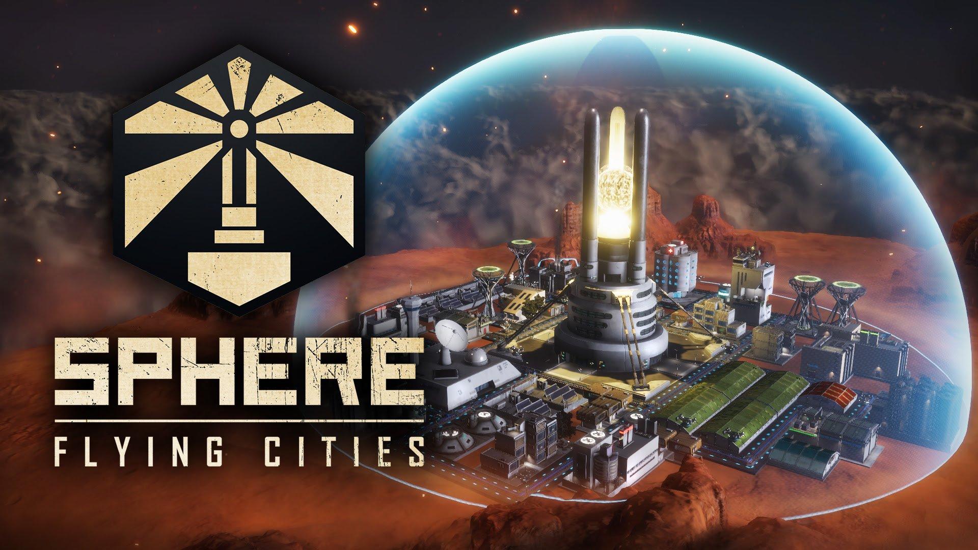 Sci-Fi City-Builder Sphere – Flying Cities disponibile oggi su Steam Early Access