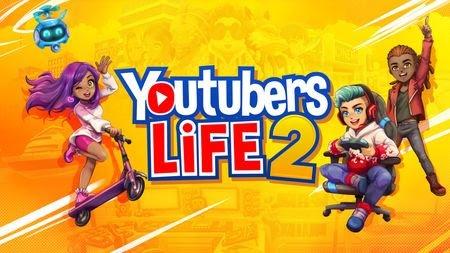 """La tua nuova vita come acclamato creatore di contenuti inizia ora: """"Youtuber Life 2"""" conferma il lancio digitale del 19 ottobre su console e PC"""